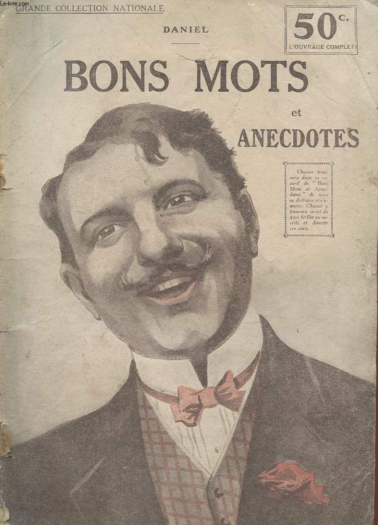 GRANDE COLLECTION NATIONALE N°138 - BON MOTS ET ANECDOTES