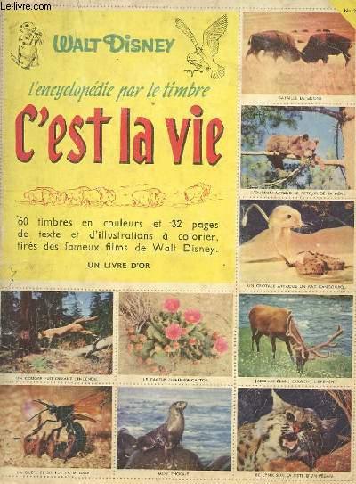 L'ENCYCLOPEDIE PAR LE TIMBRE - N°26 - C'EST LA VIE