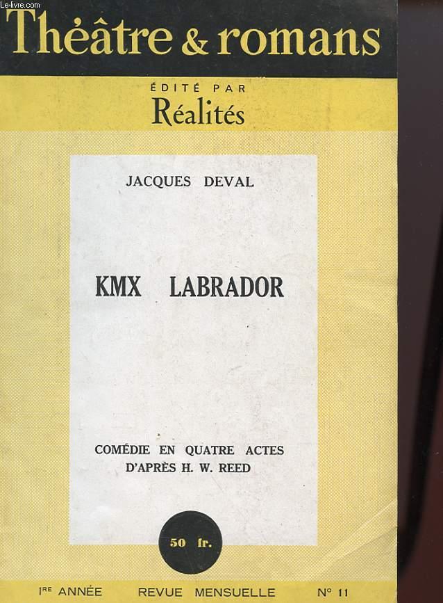 KMX LABRADOR - COMEDIE EN 4 ACTES