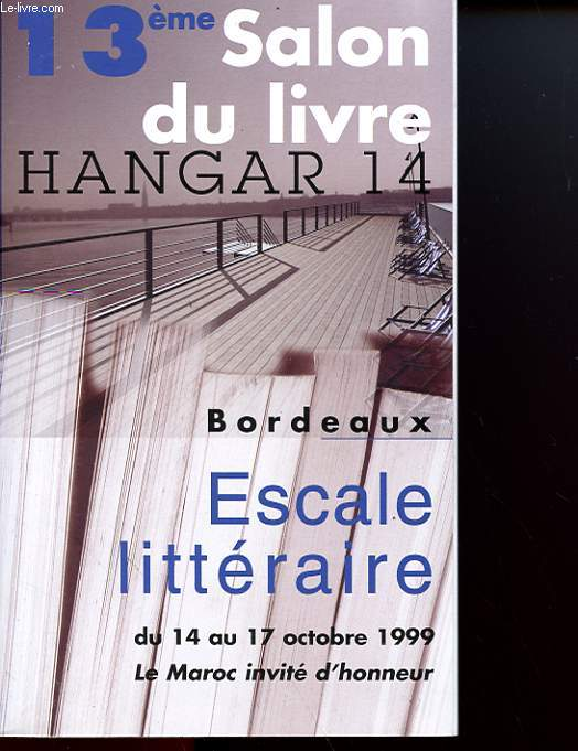 13° SALON DU LIVRE DE BORDEAUX - ESCALE LITTERAIRE