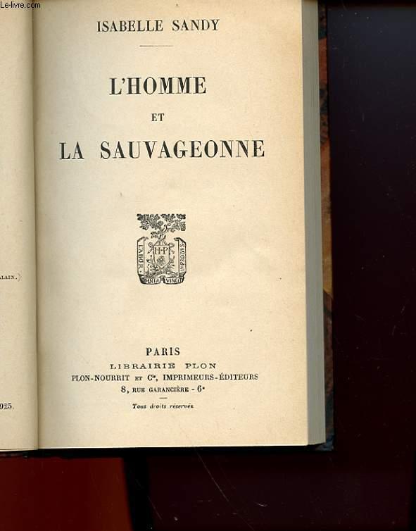L'HOMME ET LA SAUVAGEONNE