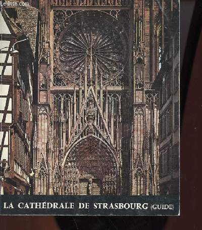 LA CATHEDRALE DE STRABOURG