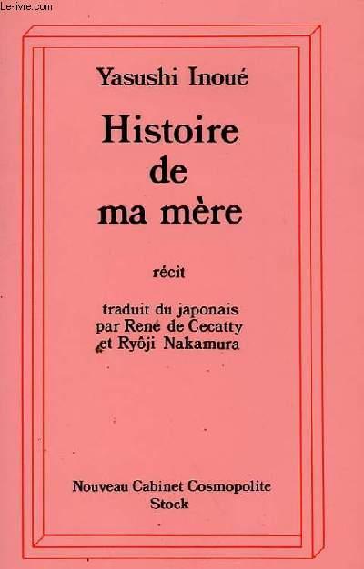 HISTOIRE DE MA MERE