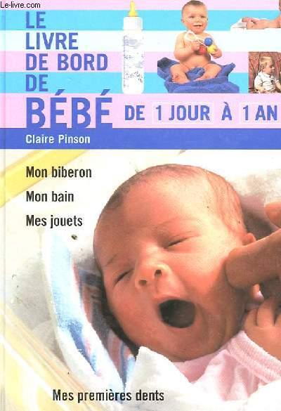LE LIVRE DE BORD POUR BEBE DE 1 JOUR A 1 AN
