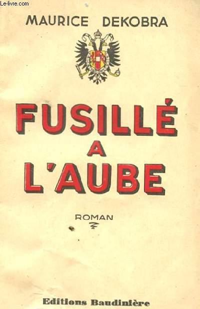 FUSILLE A L'AUBE