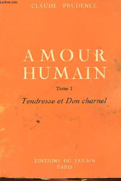 AMOUR HUMAIN TOME 1