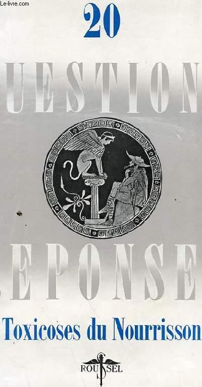 QUESTION REPONSE N° 20 - TOXICOSES DU NOURISSON