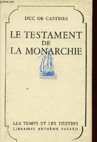 LE TESTAMENT DE LA MONARCHIE