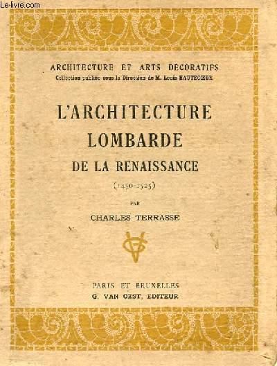 L'ARCHITECTURE LOMBARDE DE LA RENAISSANCE (1450-1525)