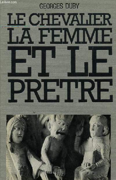 LE CHEVALIER LA FEMME ET LE PRETRE