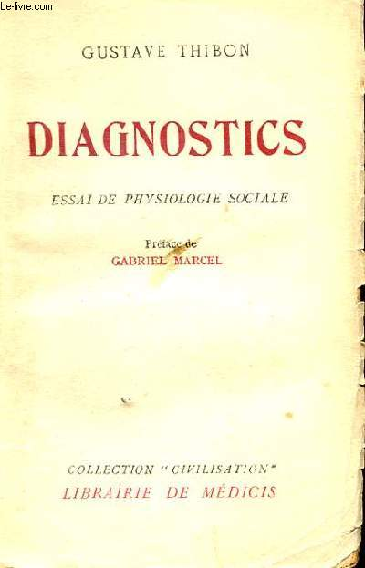 DIAGNOSTICS - ESSAI DE PHYSIOLOGIE SOCIALE
