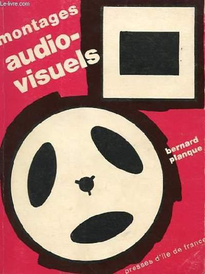 MONTAGES AUDIO-VISUELS