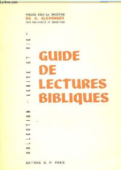 GUIDE DE LECTURES BIBLIQUES