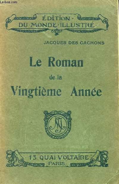 LE ROMAN DE LA VINGTIEME ANNEE