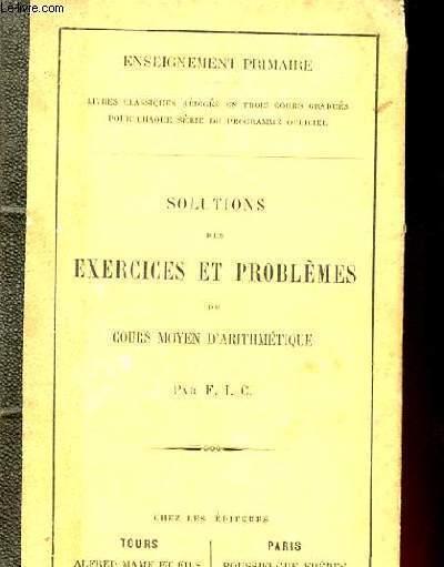 SOLUTIONS DES EXERCICES ET PROBLEMES DU COUR MOYEN D'ARITHMETIQUE