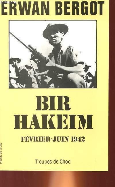 BIR HAKEM FEVRIER-JUIN 1942
