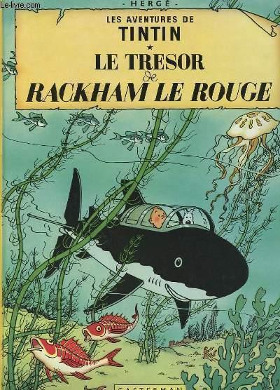 LES AVENTURES DE TINTIN - LE TRESOR DE RACKHAM LE ROUGE