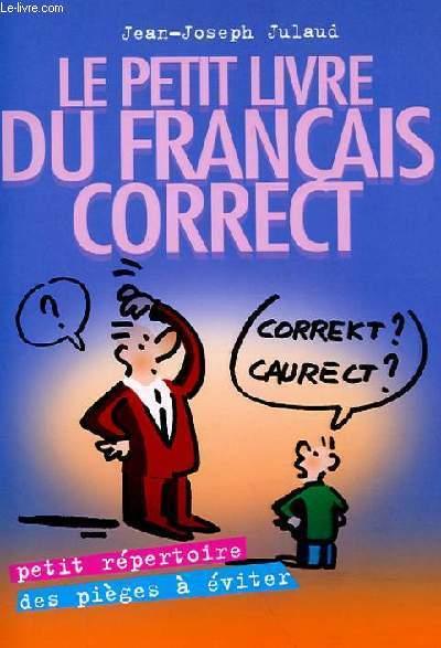 LE PETIT LIVRE DU FRANCAIS CORRECT
