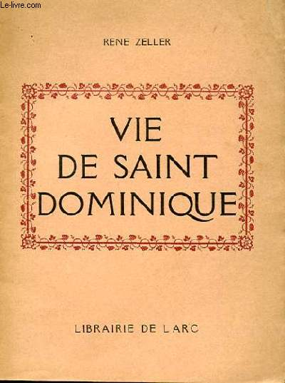 VIE DE SAINT DOMINIQUE