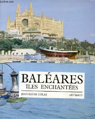BALEARES - ILES ENCHANTEES