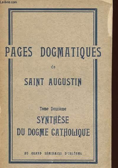PAGES DOGMATIQUES TOME DEUXIEME SYNTHESE DU DOGME CATHOLIQUE