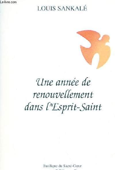 UNE ANNEE DE RENOUVELLEMENT DANS L'ESPRIT-SAINT