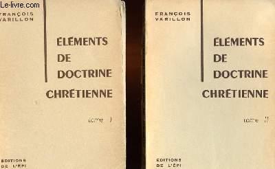 ELEMENTS DE DOCTRINE CHRETIENNE EN 2 TOME