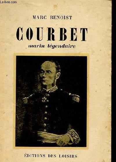 UN MARIN LEGENDAIRE - COURBET TOME 2