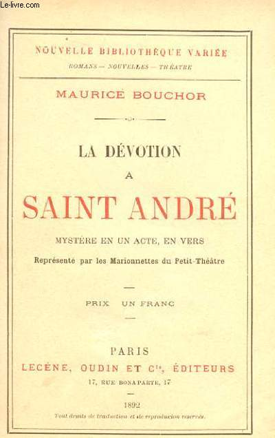 TOBIE - LEGENDE BIBLIQUE EN VERS & LA DEVOTION DE SAINT ANDRE.