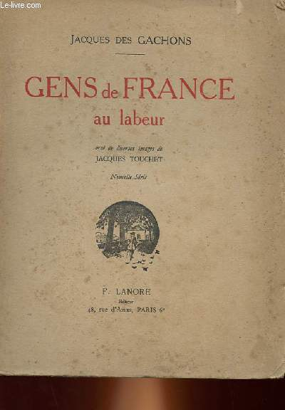 GENS DE FRANCE AU LABEUR