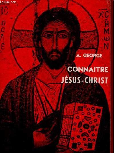 CONNAITRE JESUS-CHRIST