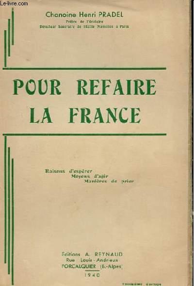 POUR REFAIRE LA FRANCE