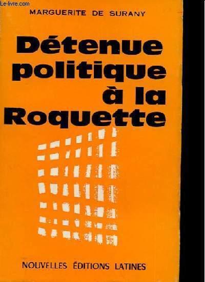 DETENUE POLITIQUE A LA ROQUETTE
