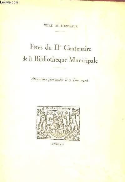FÊTES DU IIe CENTENAIRE DE LA BIBLIOTHEQUE MUNICIPALE