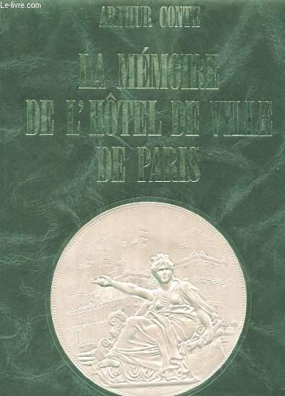 LA MEMOIRE DE L'HÔTEL DE VILLE DE PARIS