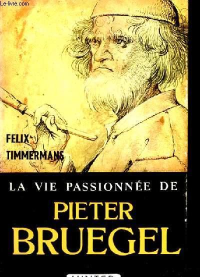 LA VIE PASSIONNEE DE PIETER BRUEGEL