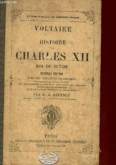 HISTOIRE DE CHARLES XII - ROI DE SUEDE