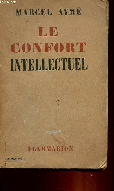 LE CONFORT INTELLECTUEL