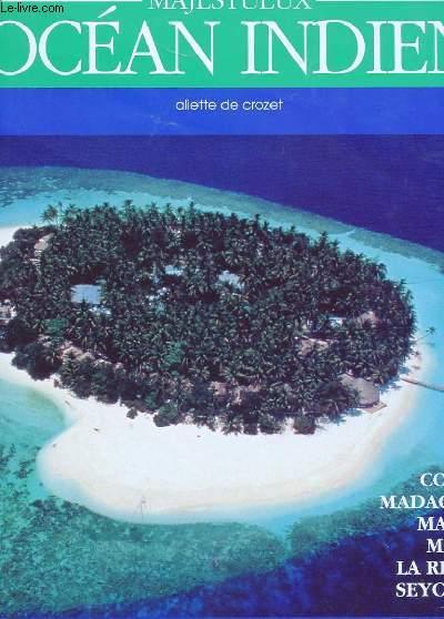 MAJESTUEUX OCEAN INDIEN