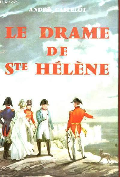 LE DRAME DE STE HELENE