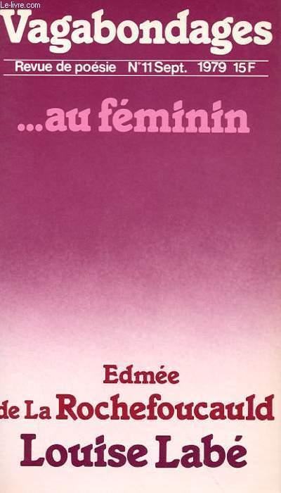 REVUE DE POESIE N° 11 - ...AU FEMININ