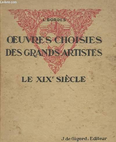 OEUVRES CHOISIS DES GRANDS ARTISTES XIX° SIECLE - CLASSE DE PREMIERE