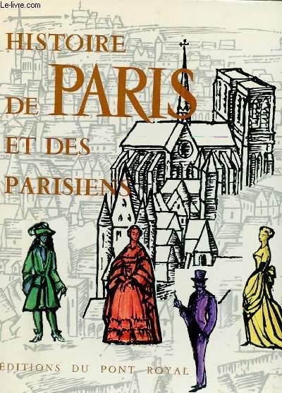 HISTOIRE DE PARIS ET DES PARISIENS