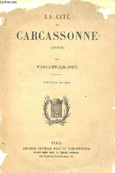 LA CITE DE CARCASSONNE (AUDE)