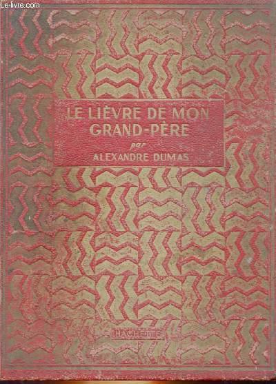 LE LIEVRE DE MON GRAND-PERE
