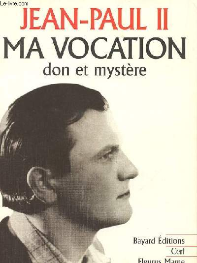 MA VOCATION - DON ET MYSTERE