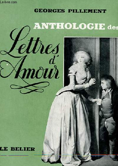 ANTHOLOGIE DES LETTRES D'AMOUR