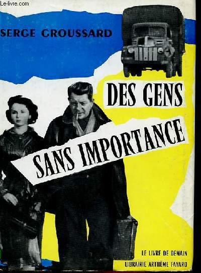 DES GENS SANS IMPORTANCE