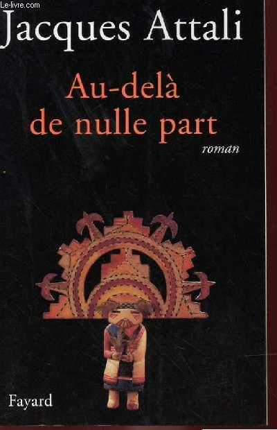AU-DELA DE NULLE PART