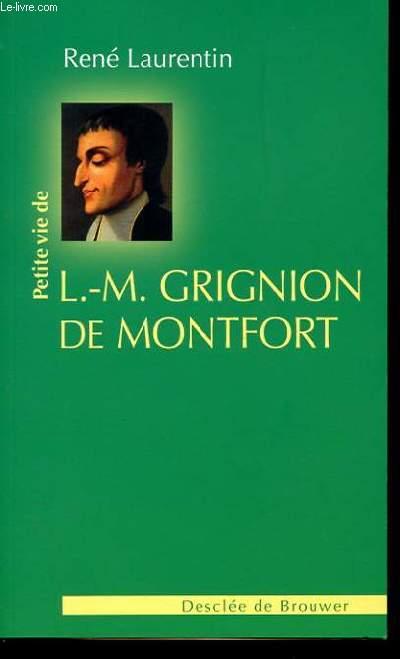 PETITTE VIE DE L.-M. GRIGNION DE MONTFORT